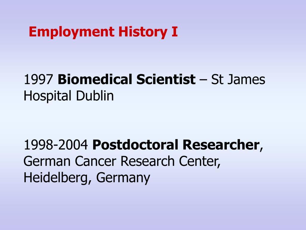 Employment History I