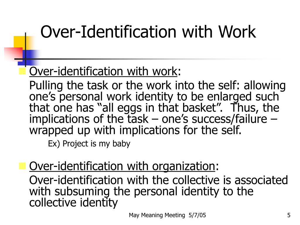Over-Identification with Work