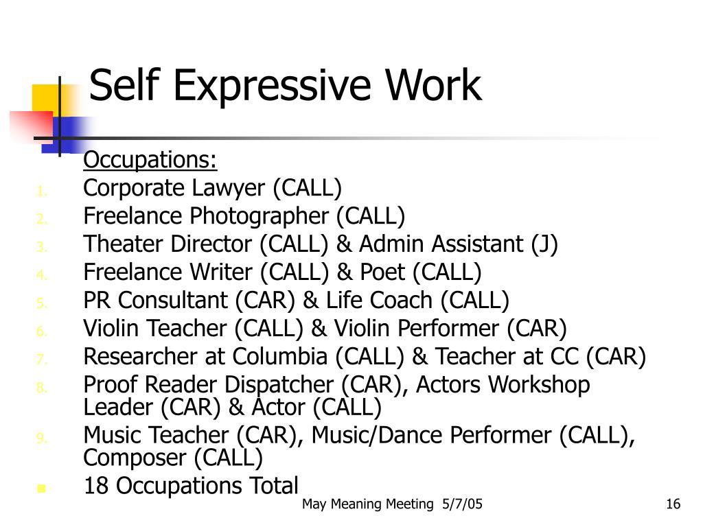 Self Expressive Work