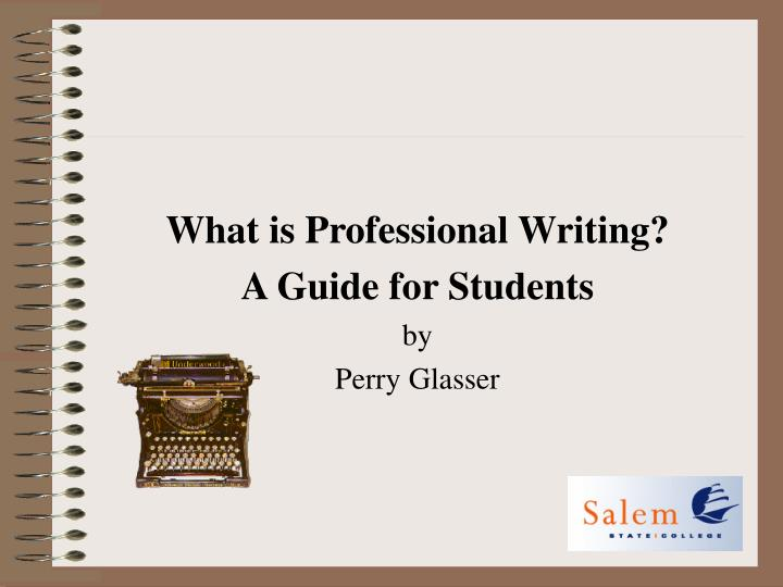 What is Professional Writing?