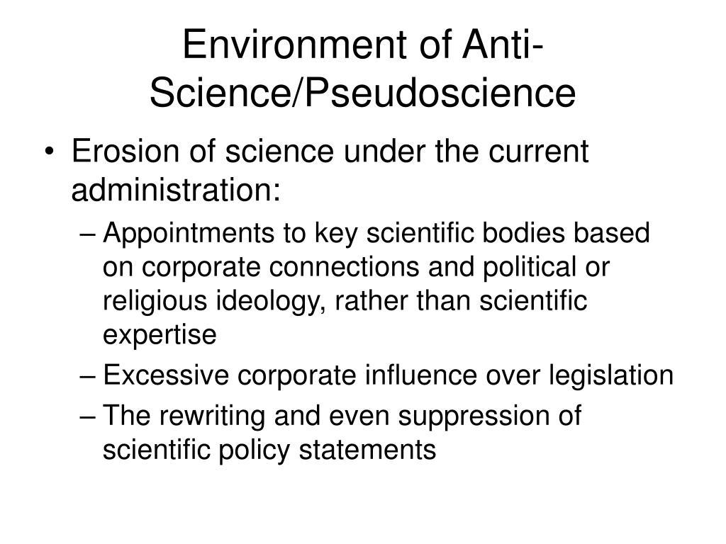 Environment of Anti-Science/Pseudoscience