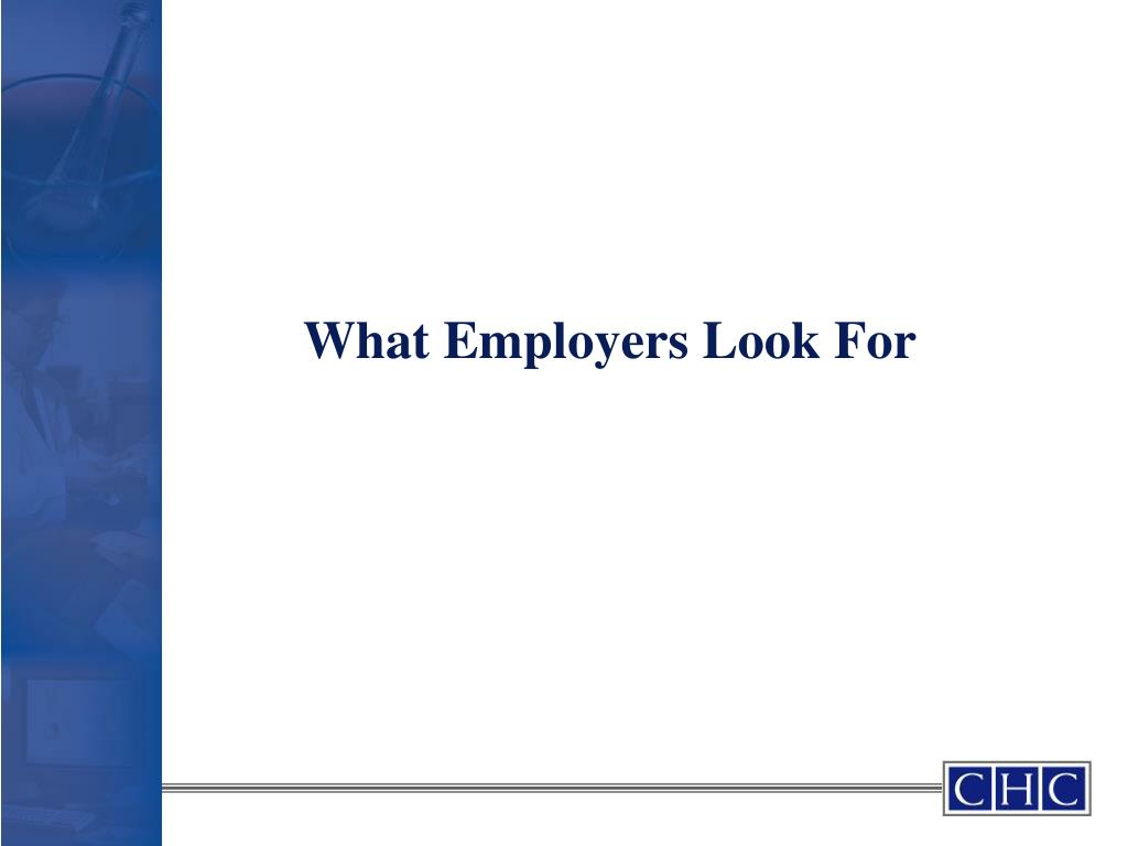 What Employers Look For