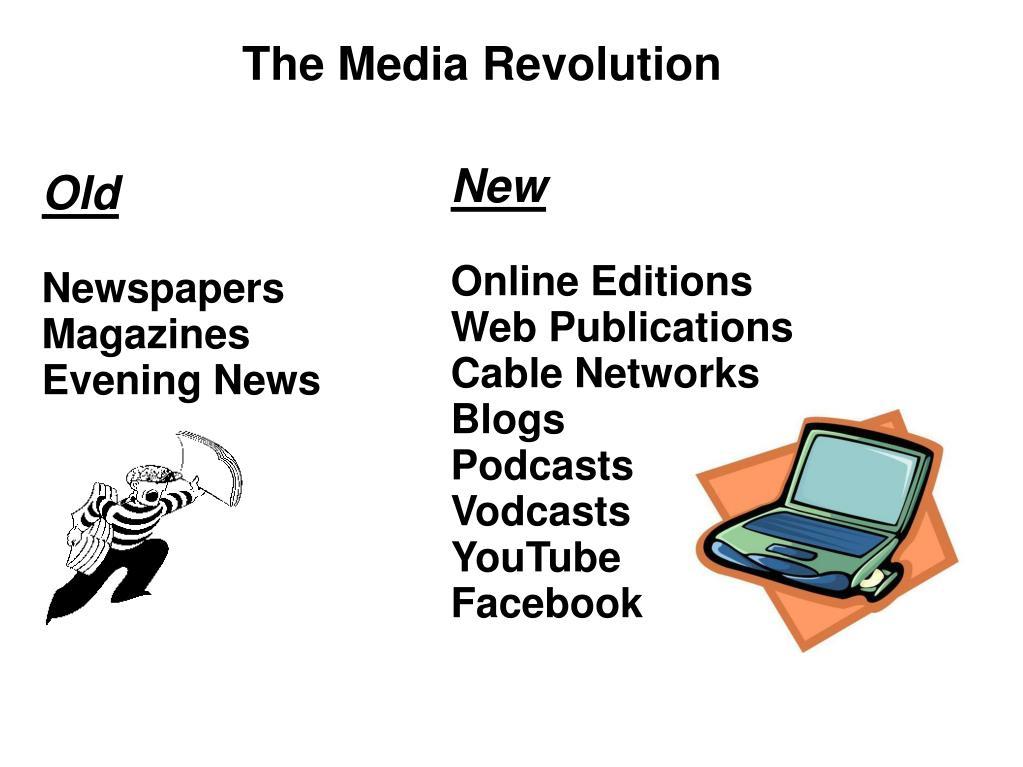 The Media Revolution