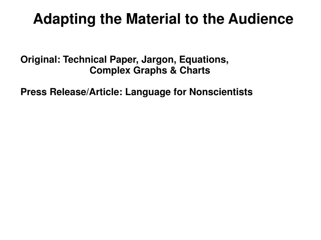Adapting the Material to the Audience