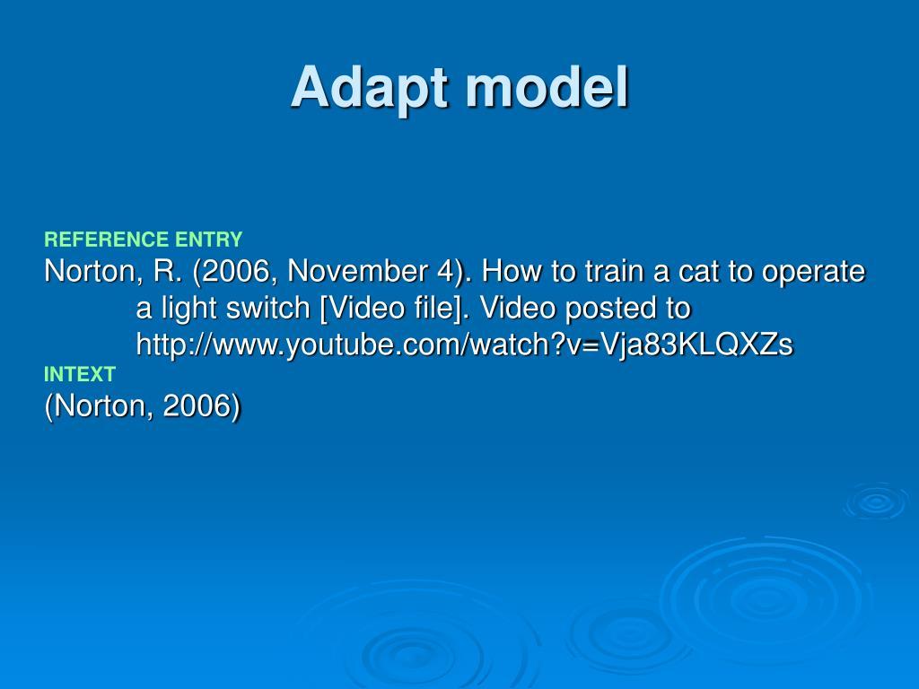 Adapt model