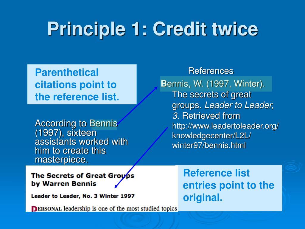 Principle 1: Credit twice