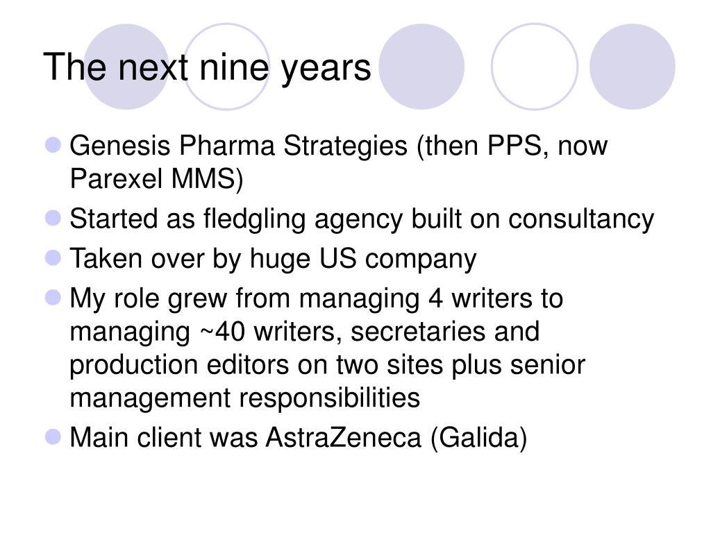 The next nine years
