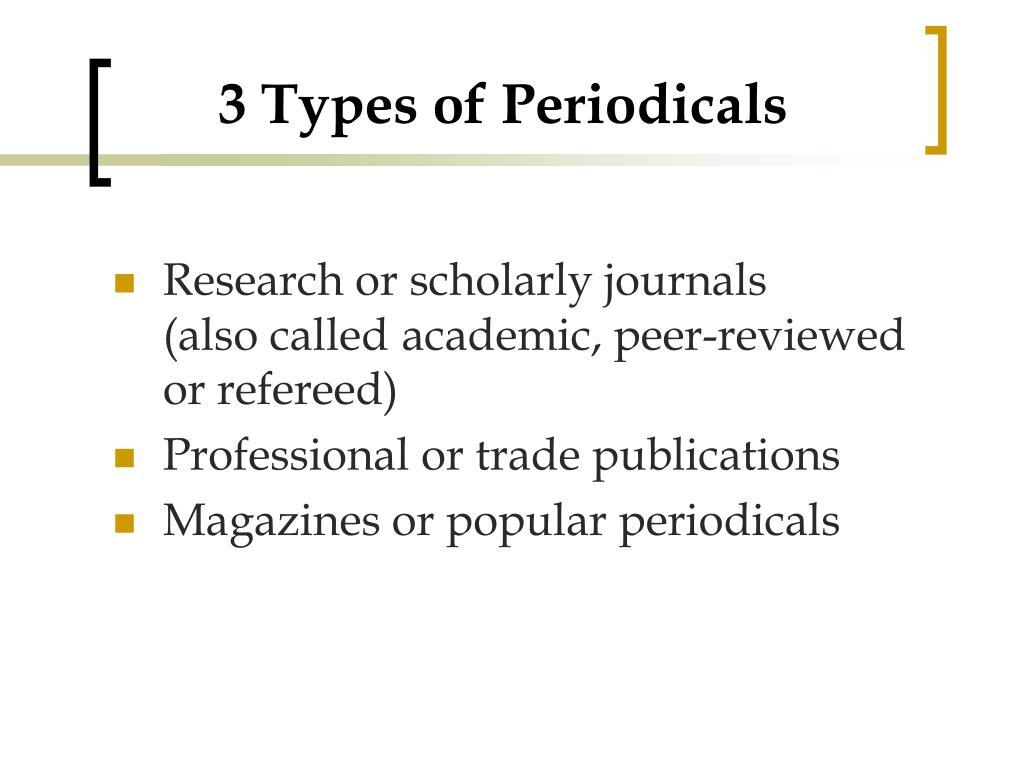 3 Types of Periodicals
