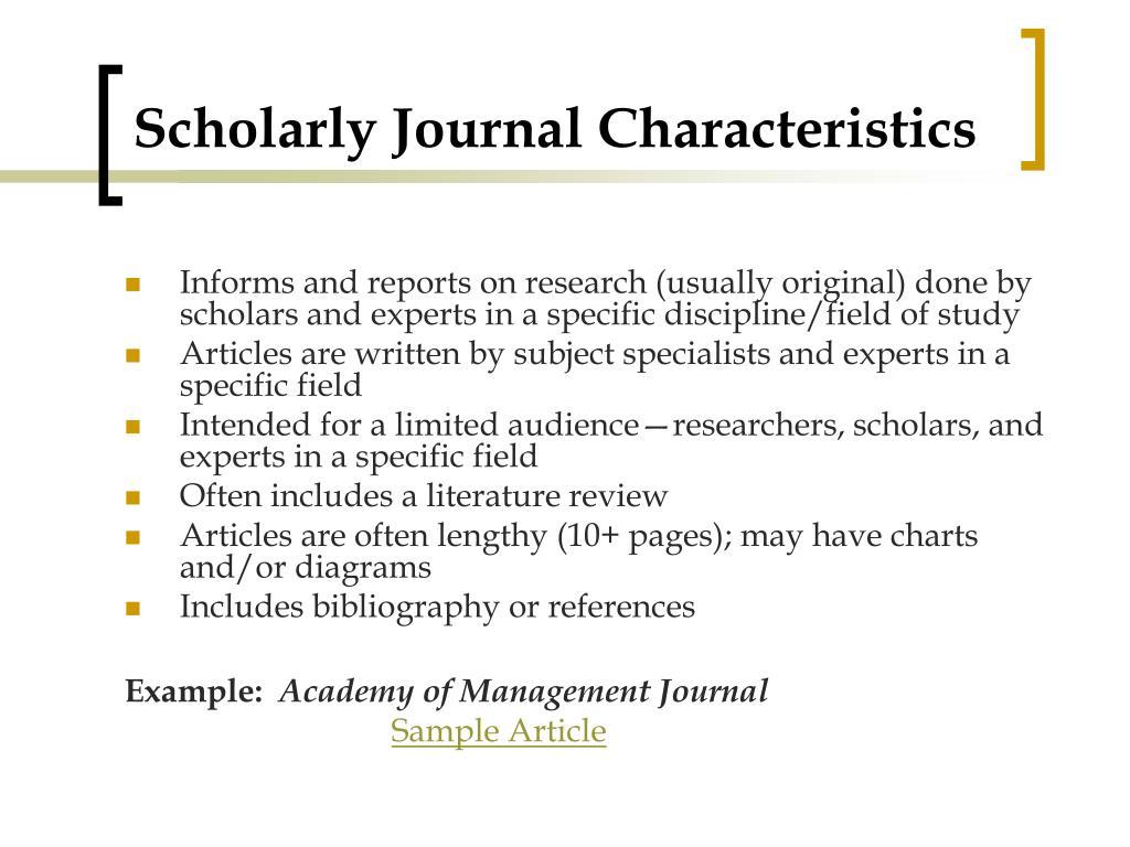 Scholarly Journal Characteristics