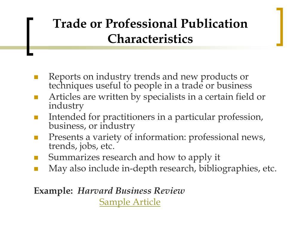 Trade or Professional Publication Characteristics