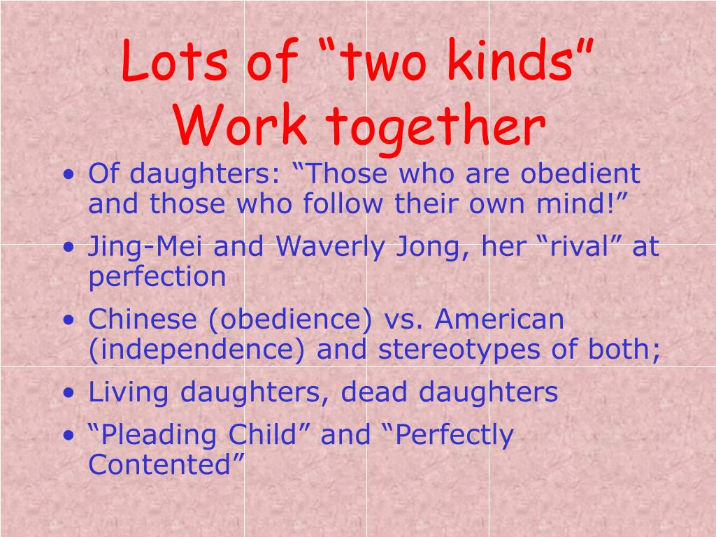"Lots of ""two kinds"" Work together"