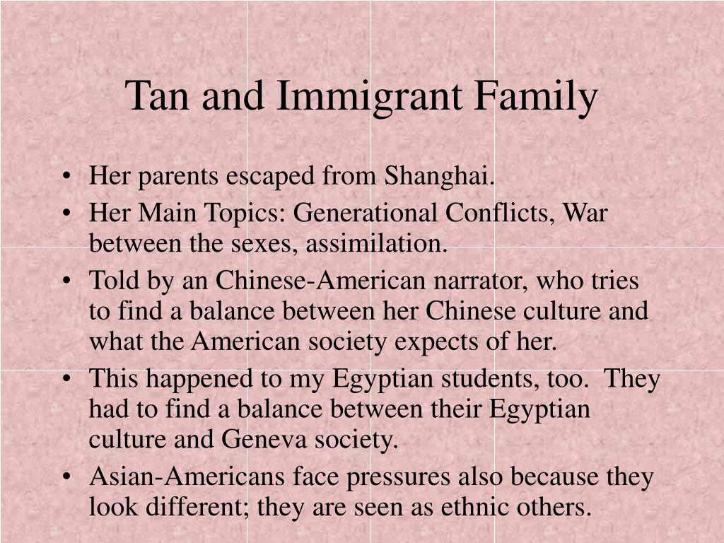 Tan and Immigrant Family