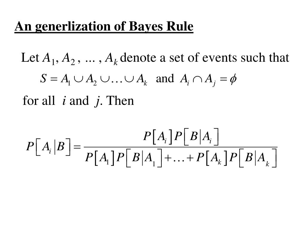 An generlization of Bayes Rule
