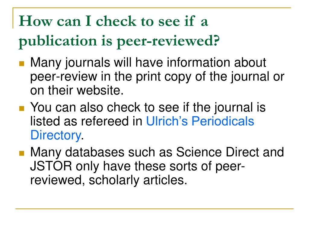 How can I check to see if a publication is peer-reviewed?