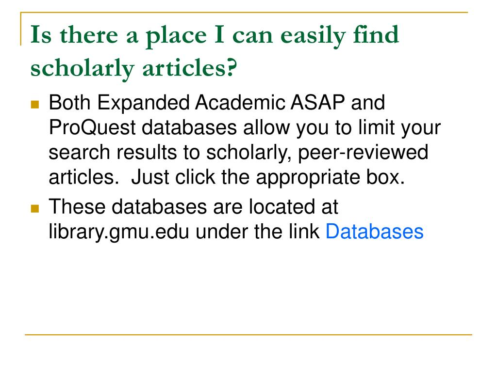 Is there a place I can easily find scholarly articles?