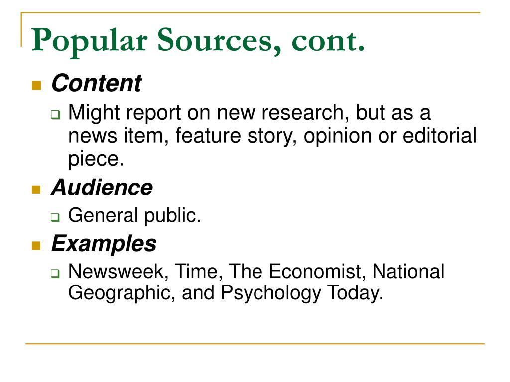 Popular Sources, cont.