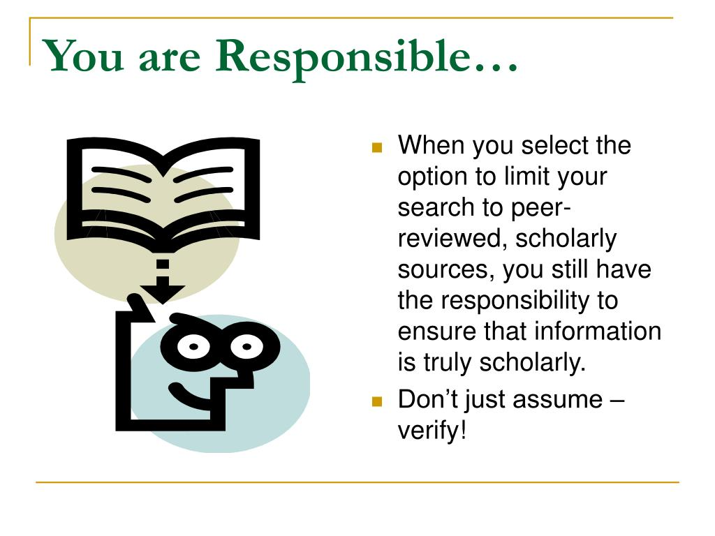 You are Responsible…