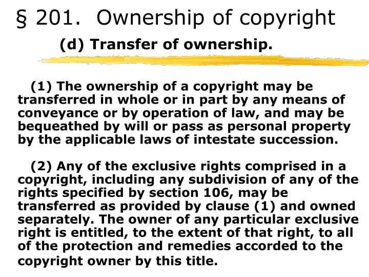 201 ownership of copyright d transfer of ownership