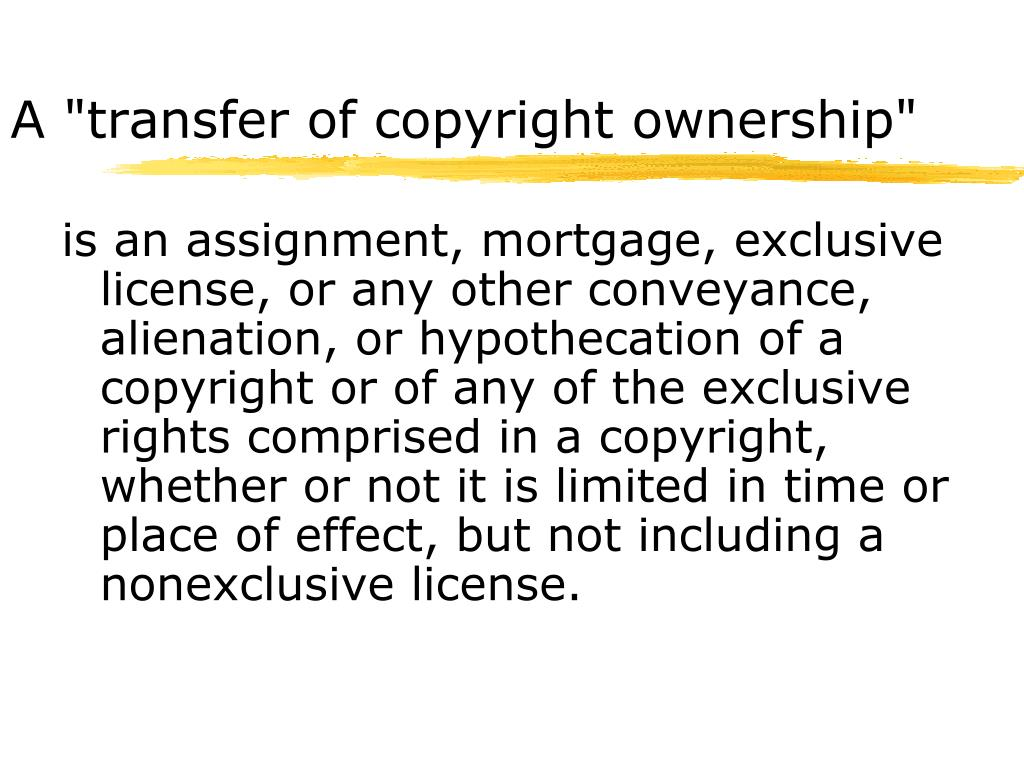 "A ""transfer of copyright ownership"""
