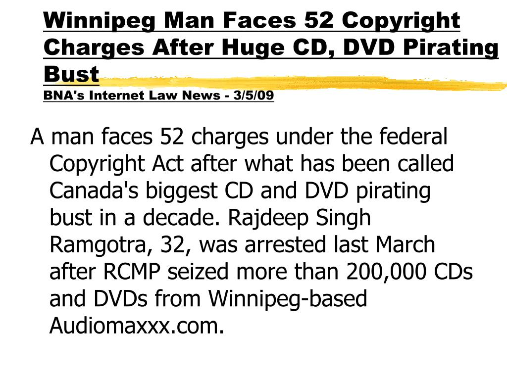 Winnipeg Man Faces 52 Copyright Charges After Huge CD, DVD Pirating Bust