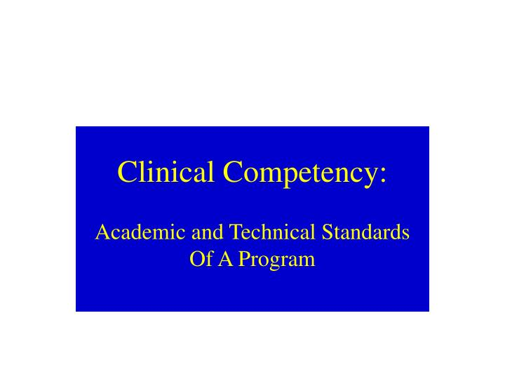 Clinical competency l.jpg