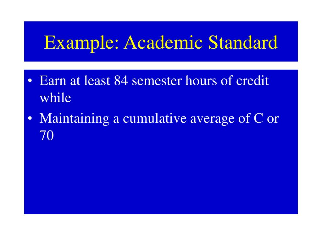 Example: Academic Standard