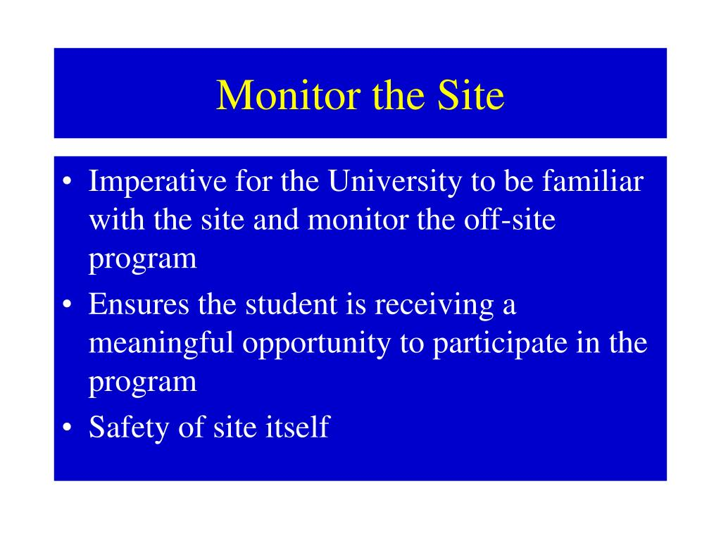 Monitor the Site