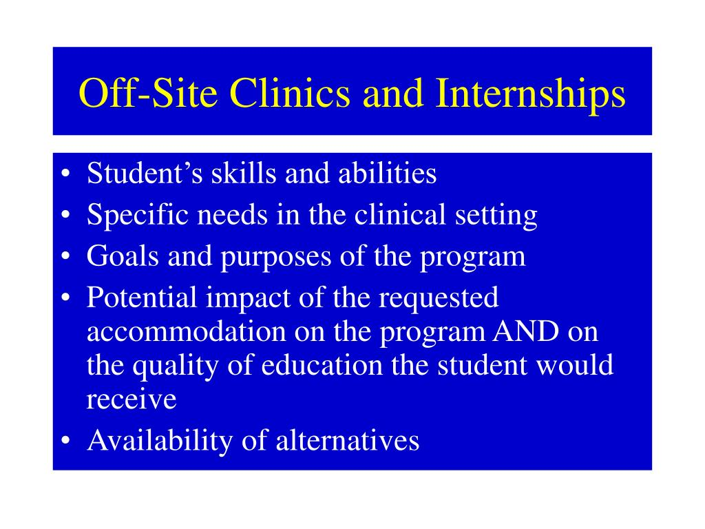Off-Site Clinics and Internships