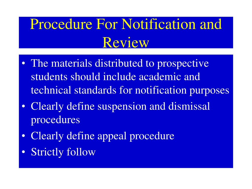 Procedure For Notification and Review