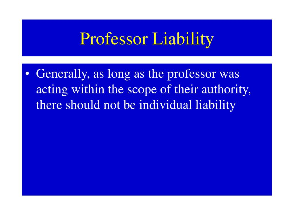 Professor Liability