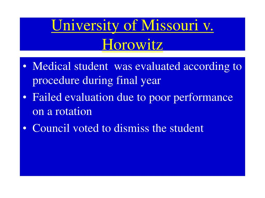 University of Missouri v. Horowitz