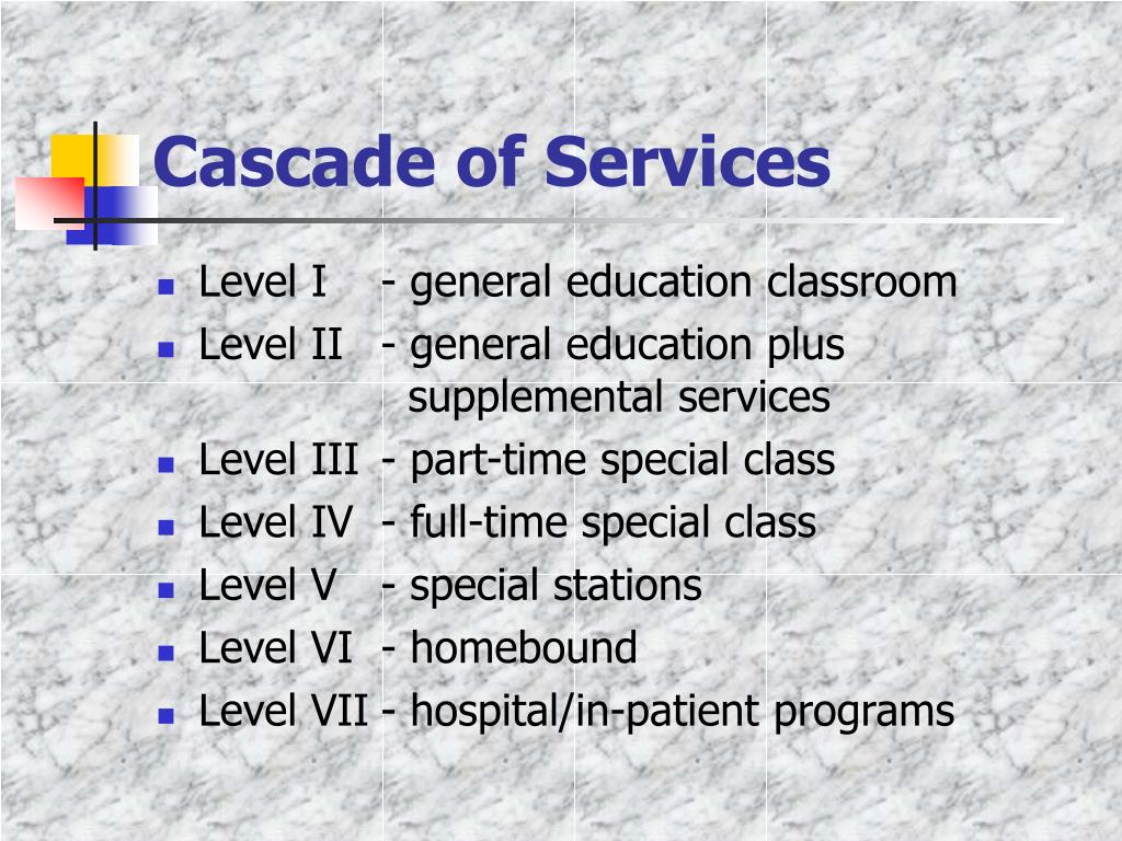 Cascade of Services