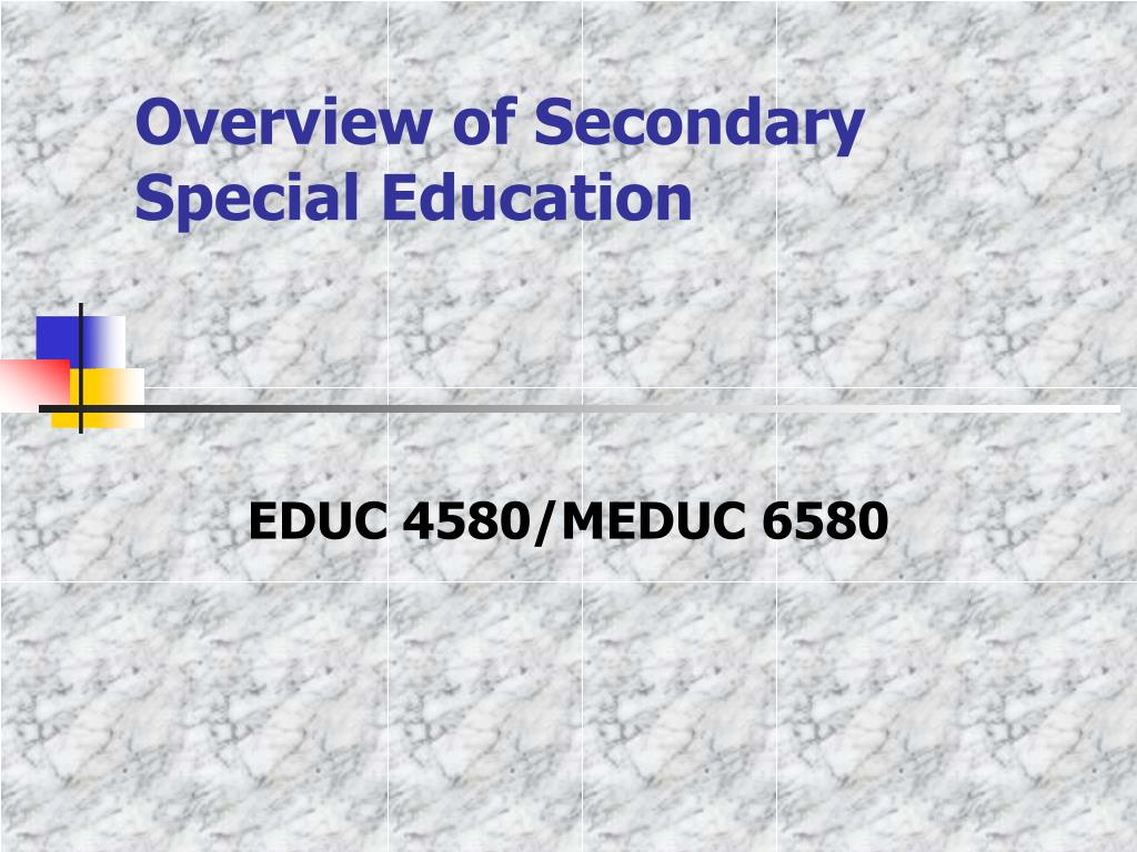 Overview of Secondary Special Education