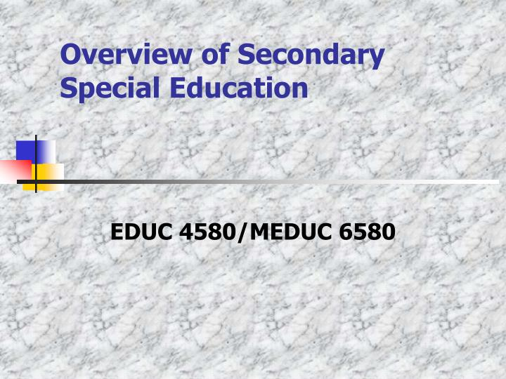 Overview of secondary special education l.jpg