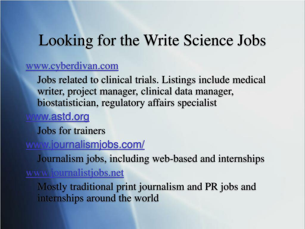Looking for the Write Science Jobs