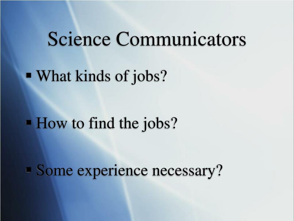 Science Communicators