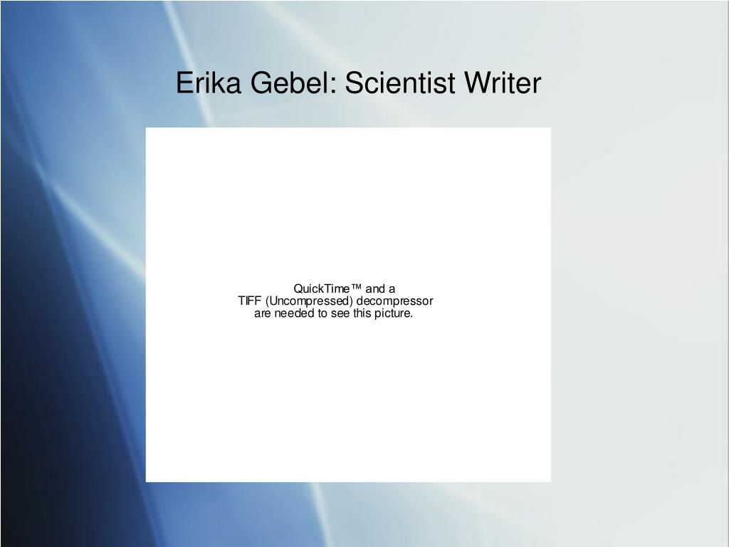 Erika Gebel: Scientist Writer