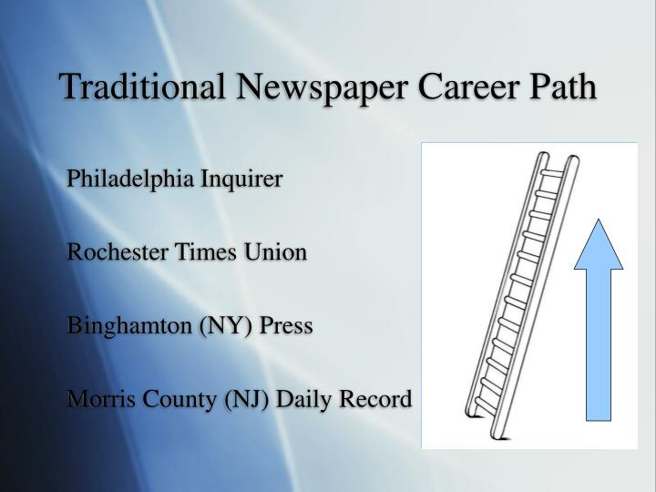 Traditional newspaper career path