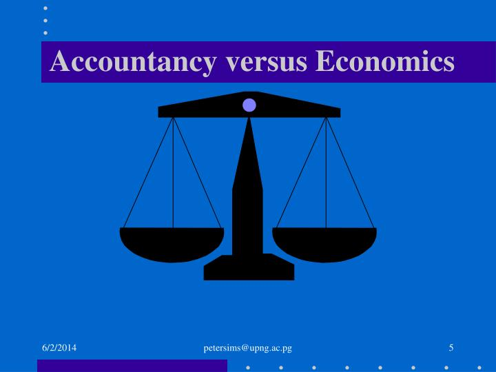 Accountancy versus Economics