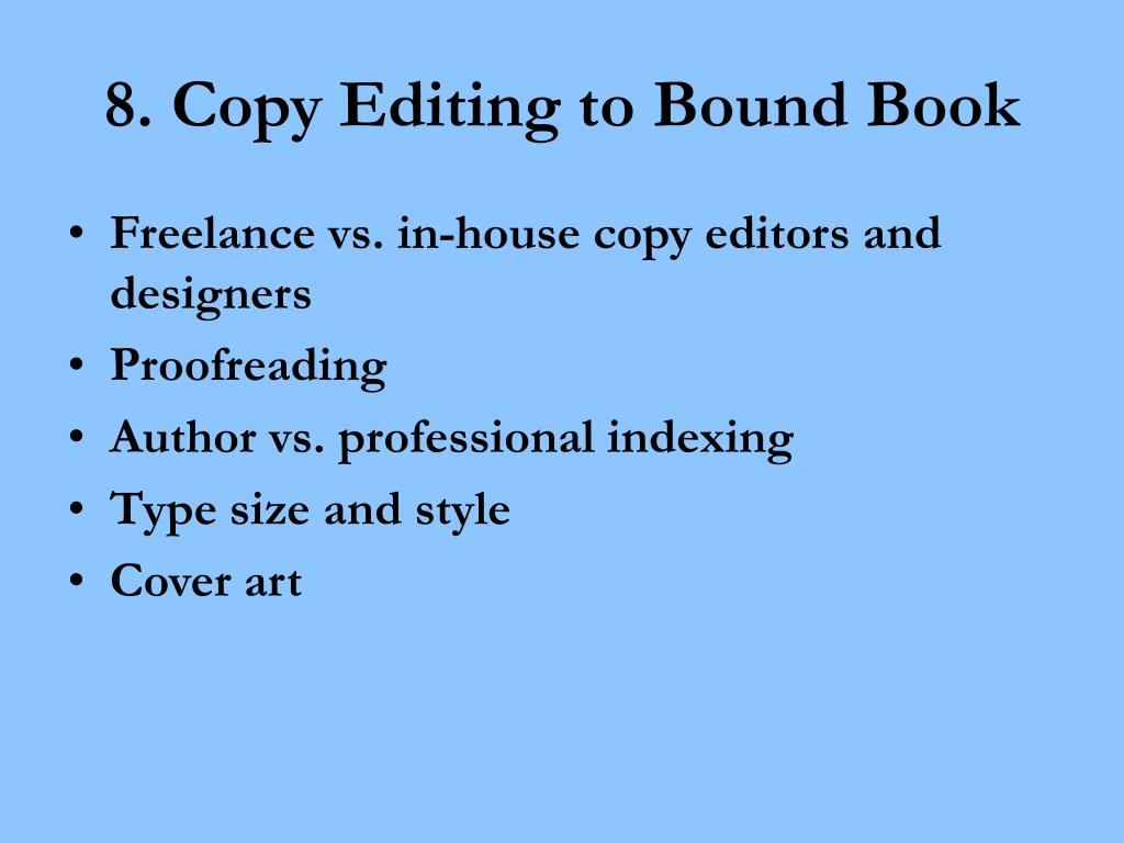 8. Copy Editing to Bound Book
