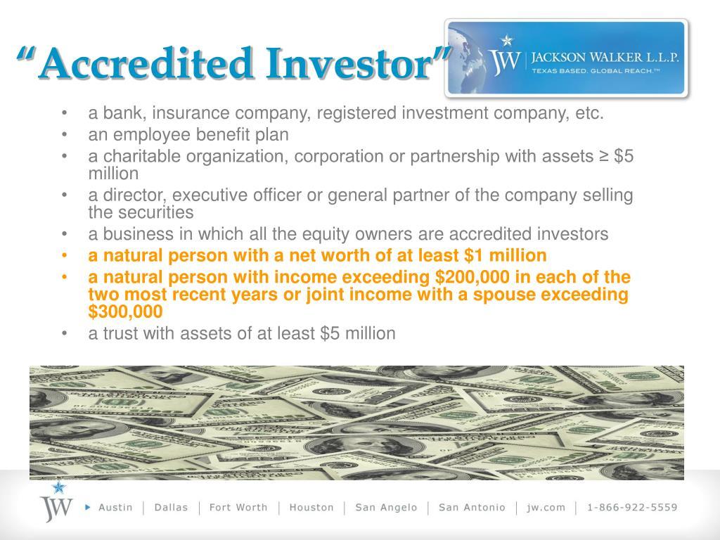 """Accredited Investor"""