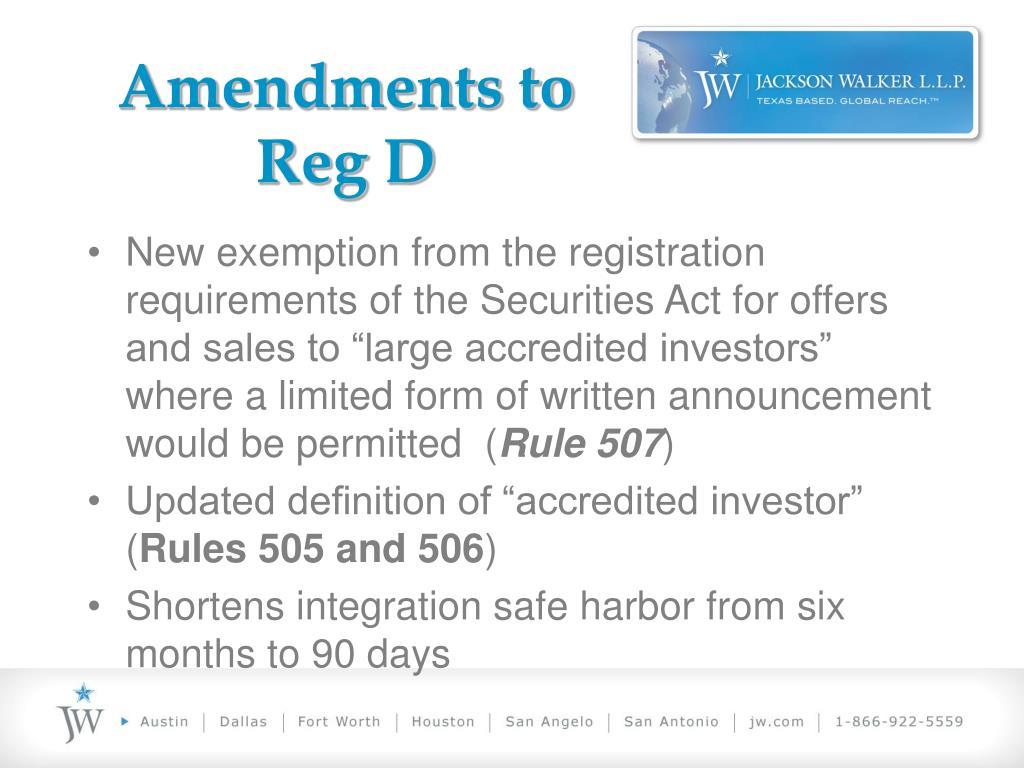 Amendments to Reg D
