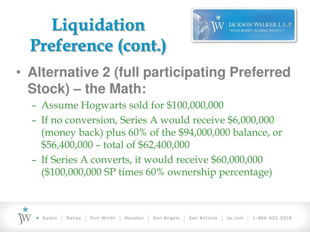 Liquidation Preference (cont.)