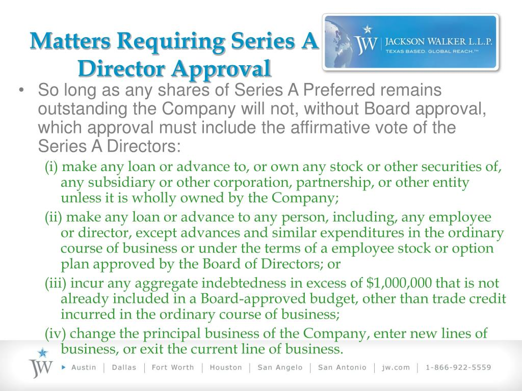 Matters Requiring Series A Director Approval