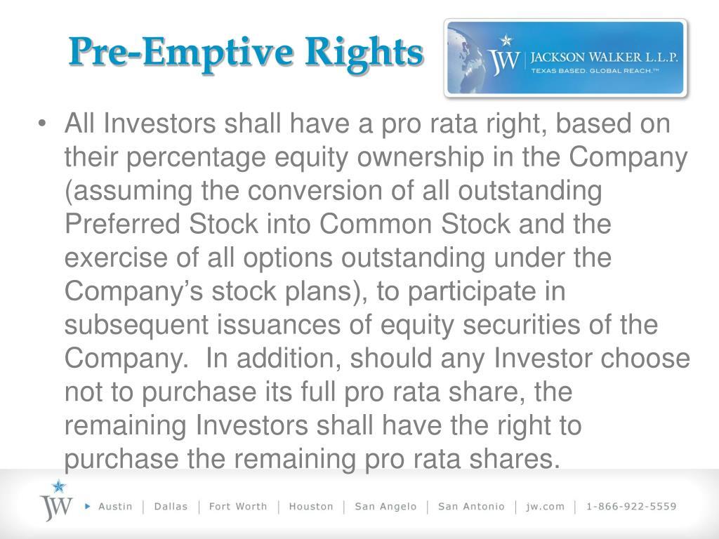 Pre-Emptive Rights