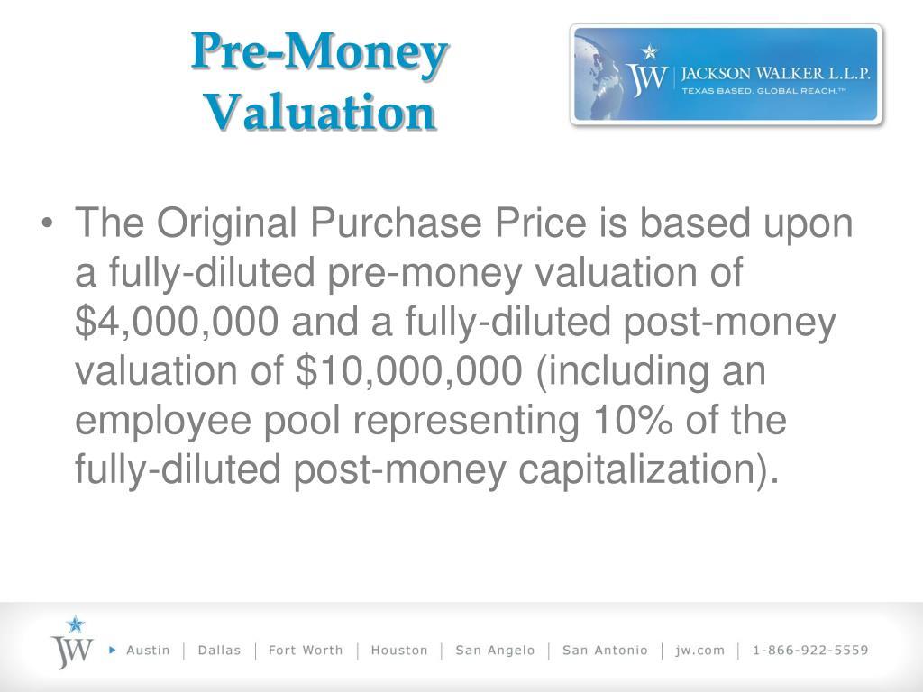 Pre-Money Valuation