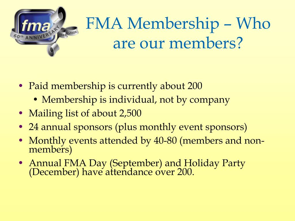 FMA Membership – Who are our members?