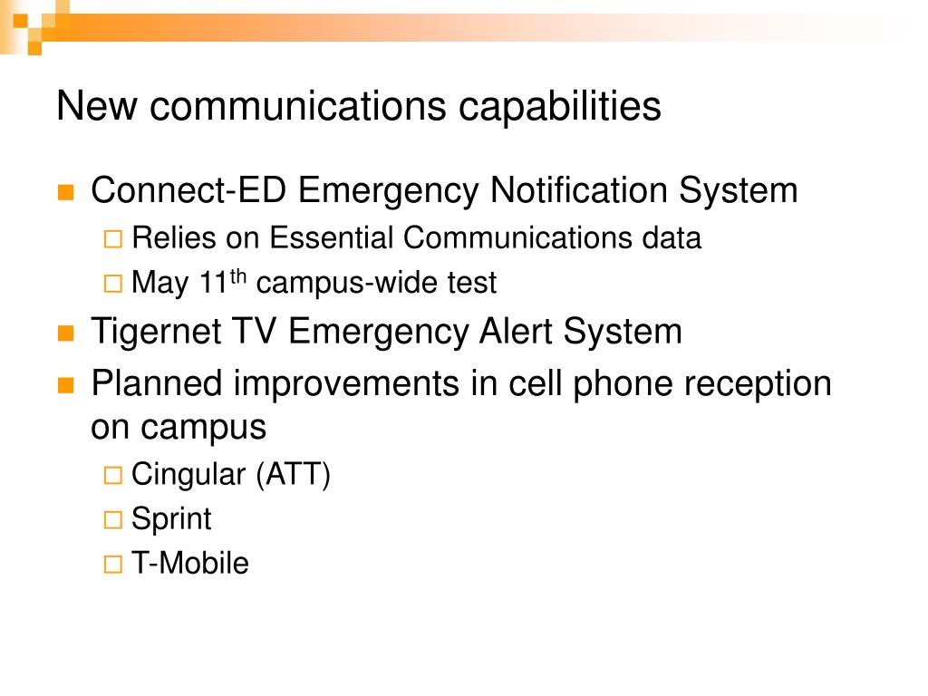 New communications capabilities