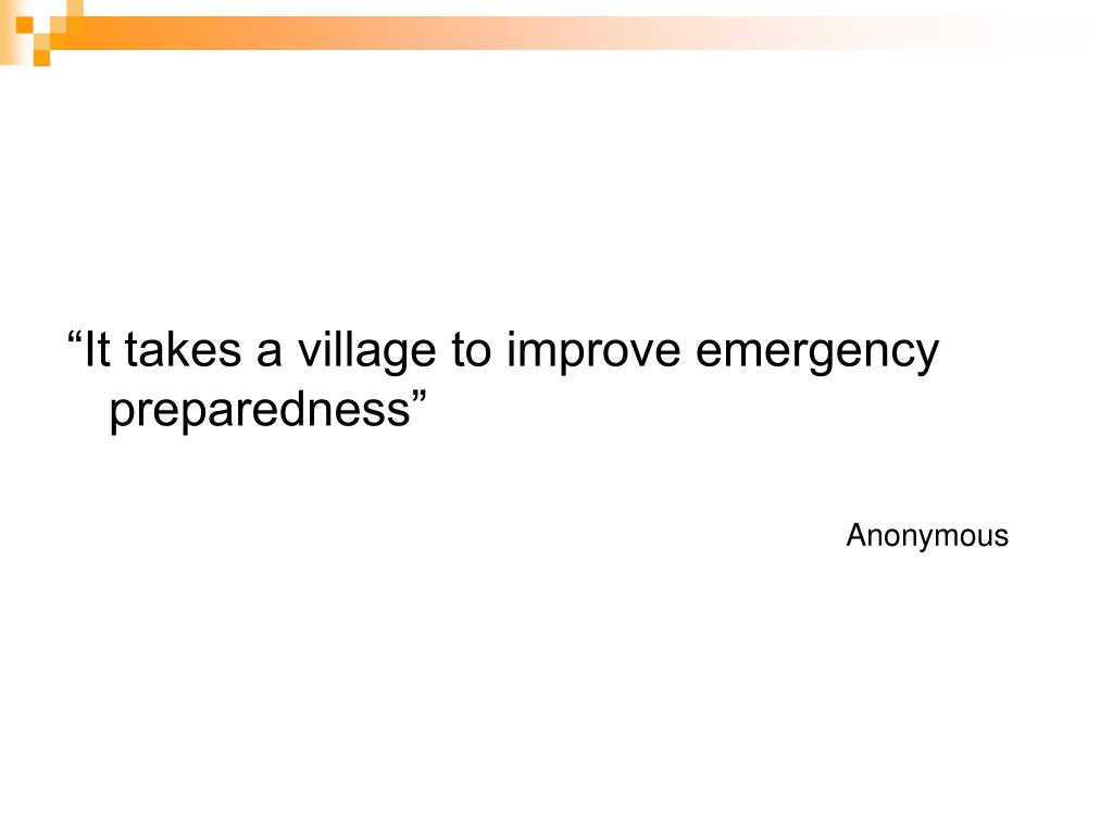 """It takes a village to improve emergency preparedness"""