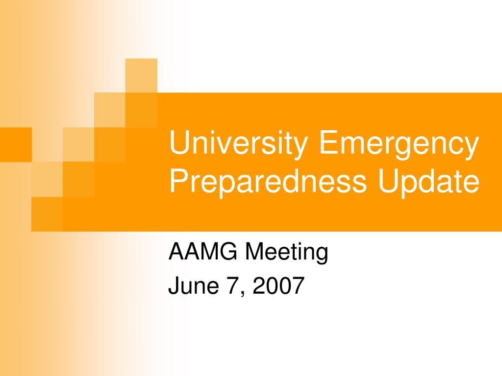 university emergency preparedness update